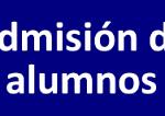 PROCESO DE ADMISIÓN DE ALUMNOS CURSO 2020-2021